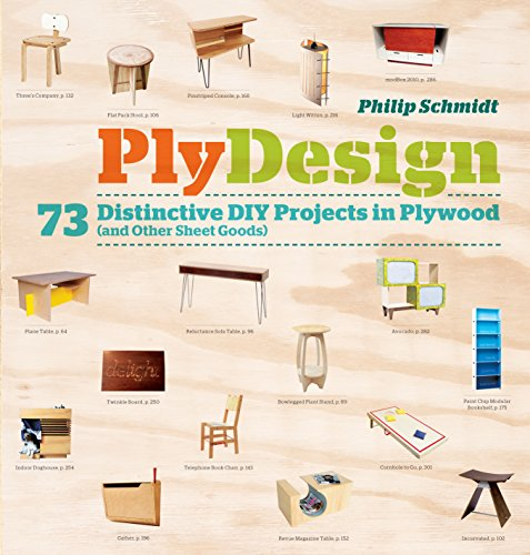 PlyDesign: 73 Distinctive DIY Projects in Plywood (and other sheet goods) (English Edition)