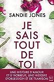 Je sais tout de toi (French Edition)