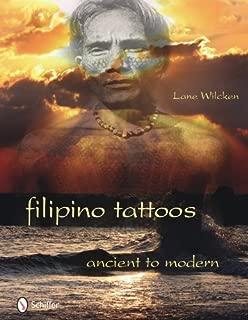 Filipino Tattoos Ancient to Modern by Lane Wilcken (2010-12-28)