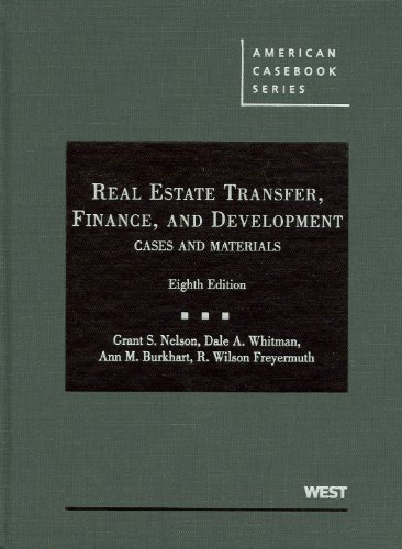 Real Estate Transfer, Finance, and Development, (American...
