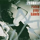 Raise Your Hands von Reamonn