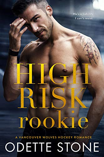 High Risk Rookie (A Vancouver Wolves Hockey Romance Book 4) (English Edition)