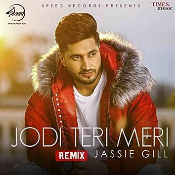 Jodi Teri Meri (Remix) - Single