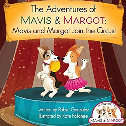 Mavis and Margot Join the Circus