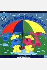 Blue's Best Rainy Day (Blue's Clues) Paperback