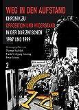 Weg in den Aufstand: Chronik zu Opposition und Widerstand in der DDR von 1987-1989Band 2, 01.12.1988 - 24.09.1989