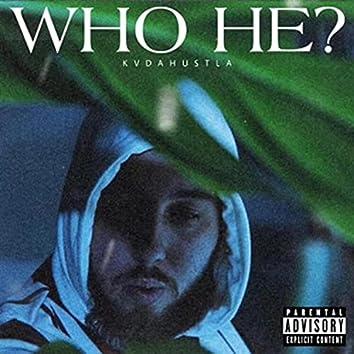 Who He ?