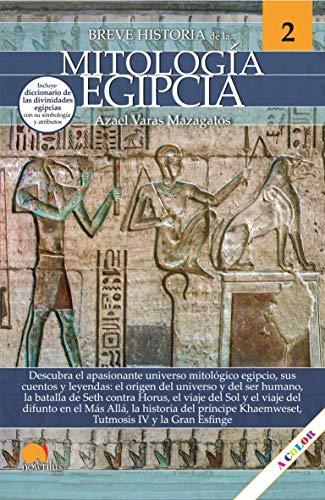 Breve historia de la mitología egipcia (Spanish Edition)