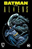 Batman vs. Aliens - Ian Edginton