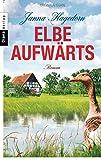 Elbe aufwärts: Roman (German Edition)