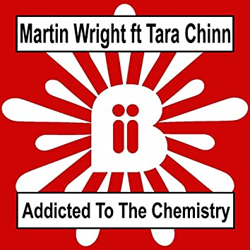 Addicted To The Chemistry