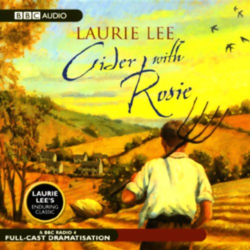 Cider with Rosie (Dramatised) audiobook cover art