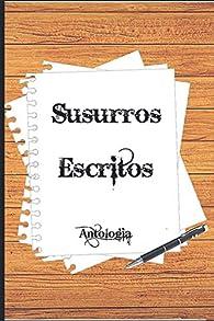 Susurros escritos par Jose Luis Agredano