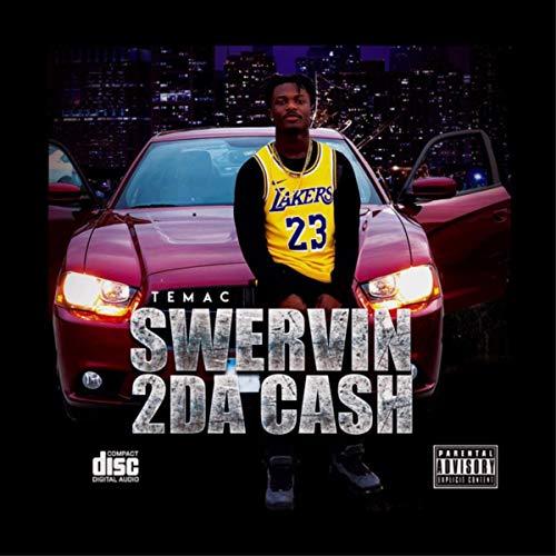 Swerving 2da Cash [Explicit]