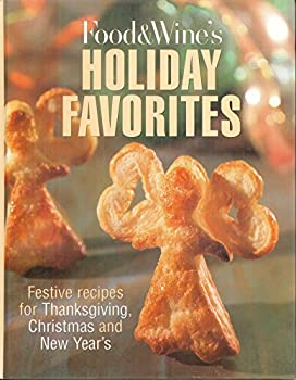 Food & Wine's Holiday Favorites 0916103323 Book Cover