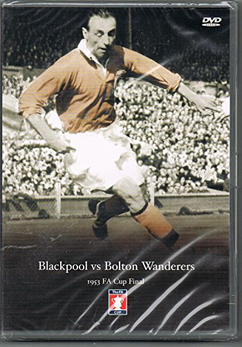 1953 FA Cup Final Blackpool FC v Bolton Wanderers [DVD]