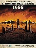 L'Homme de l'année T10 - 1666 - L'Homme à l'origine du grand incendie de Londres (Histoire & histoires)