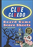 Clue Cluedo Board Game Score Sheets (Outdoor Edition): Game Score Pad Note Book With 130 Non Perforated Pages For Scorekeeping (Yard & Lawn Edition) (CLUE (CLUEDO) Score Sheets)