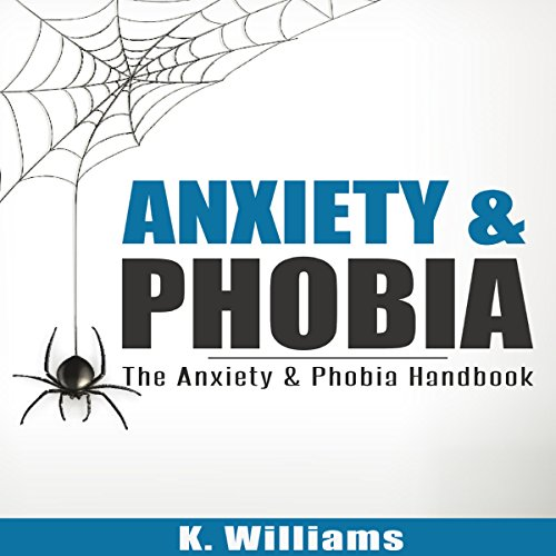 Anxiety and Phobia audiobook cover art