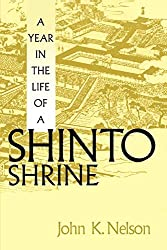 A Year in the Life of a Shinto Shrine by Nelson Joh (Author)