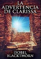 La Advertencia de Clarissa: Edición Premium en Tapa dura