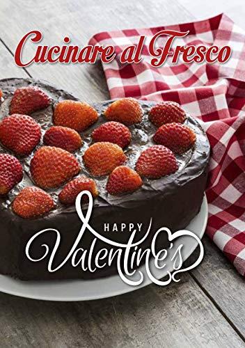 Book vol 04 - Cucinare al Fresco San Valentino 2021
