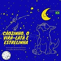 Cãozinho, o Vira-lata e Estrelinha: Livro de Colorir Infantil (Coleção Cãozinho, O Vira-Lata)