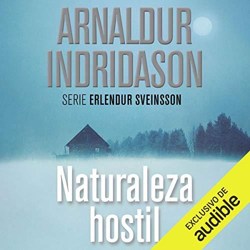 Naturaleza Hostil (Narración en Castellano) [Hostile Nature]  By  cover art