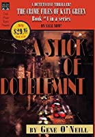 A Stick of Doublemint: Book 4 in the series, The Crime Files of Katy Green