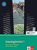Buongiorno: Italienisch für Anfänger - Lehrbuch (inkl. 2 CDs): Italienisch für Anfänger. Lehrbuch + 2 CDs