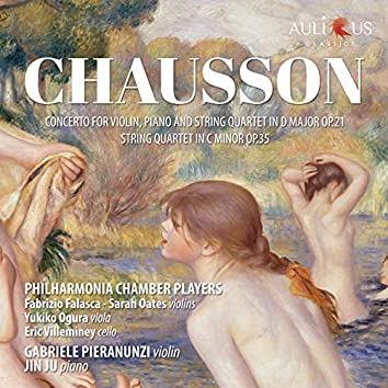 Chausson: Concert for Violin, Piano and String Quartet in D Major, Op. 21 - String Quartet in C Minor, Op. 35