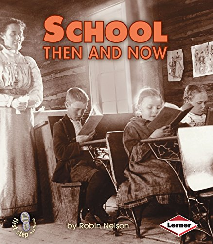 Compare Textbook Prices for School Then and Now First Step Nonfiction -- Then and Now  ISBN 8601422855296 by Nelson, Robin