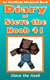 Diary of Steve the Noob 41 (An Unofficial Minecraft Book) (Diary of Steve the Noob Collection)