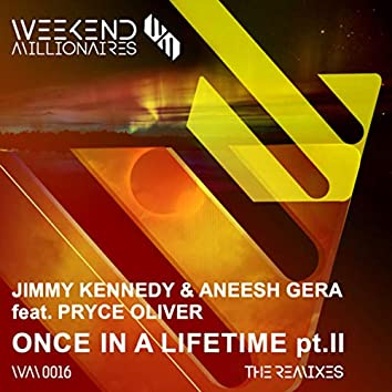 Once in a Lifetime, Pt. II (The Remixes)