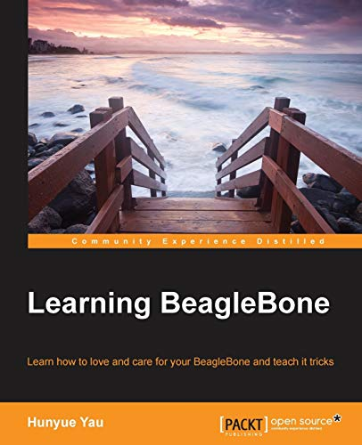 Compare Textbook Prices for Learning BeagleBone  ISBN 9781783982905 by Yau, Hunyue