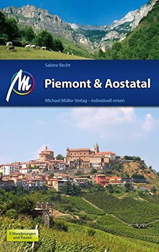 Piemont & Aostatal: Reiseführer mit vielen praktischen Tipps.