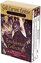 The Enchanted Collection Box Set: Ella Enchanted, The Two Princesses of Bamarre, Fairest by Levine, Gail Carson (2008) Paperback