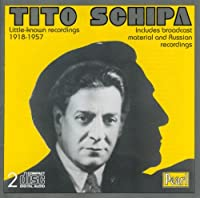 Little Known Recordings 1918-1957 by Tito Schipa