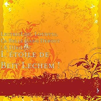 L'étoile de Beit Lechem !