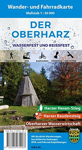 Der Oberharz: Wasserfeste und Reißfeste Wander- und Fahrradkarte