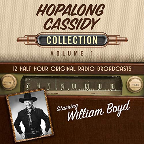 Hopalong Cassidy, Collection 1 audiobook cover art