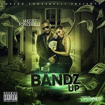 Bandz Up Vol. 1