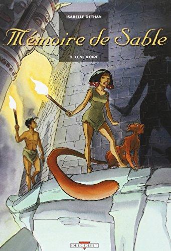 MEMOIRE DE SABLE T03 LUNE NOIRE