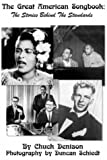 book cover: Chuck Denison The Great American Songbook: Stories of the Standards