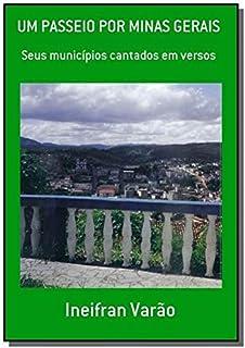 Um Passeio por Minas Gerais