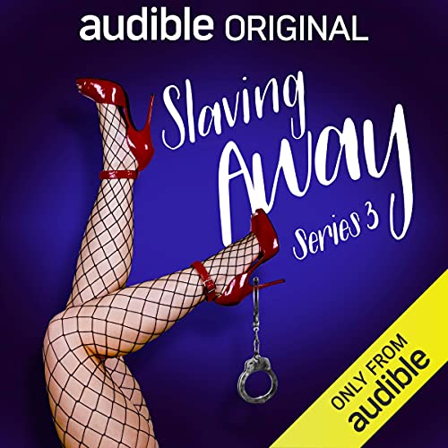 Slaving Away (Series 3) cover art