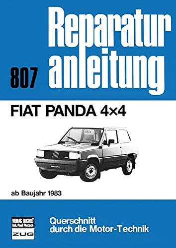 Fiat Panda 4x4: ab Baujahr 1983 // Reprint der 3.Auflage 1986 (Reparaturanleitungen)