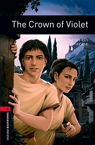 Oxford Bookworms Library: Level 3:: The Crown of Violetの詳細を見る
