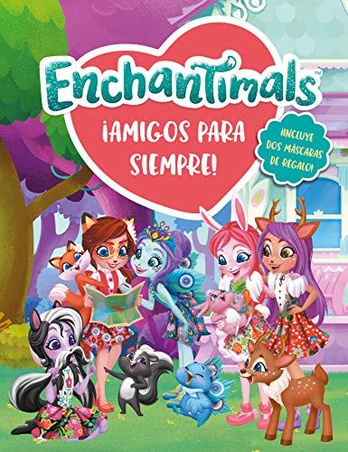 ¡Amigos para siempre! (Enchantimals. Libro regalo)