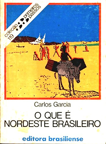 O que é nordeste brasileiro (Primeiros Passos)